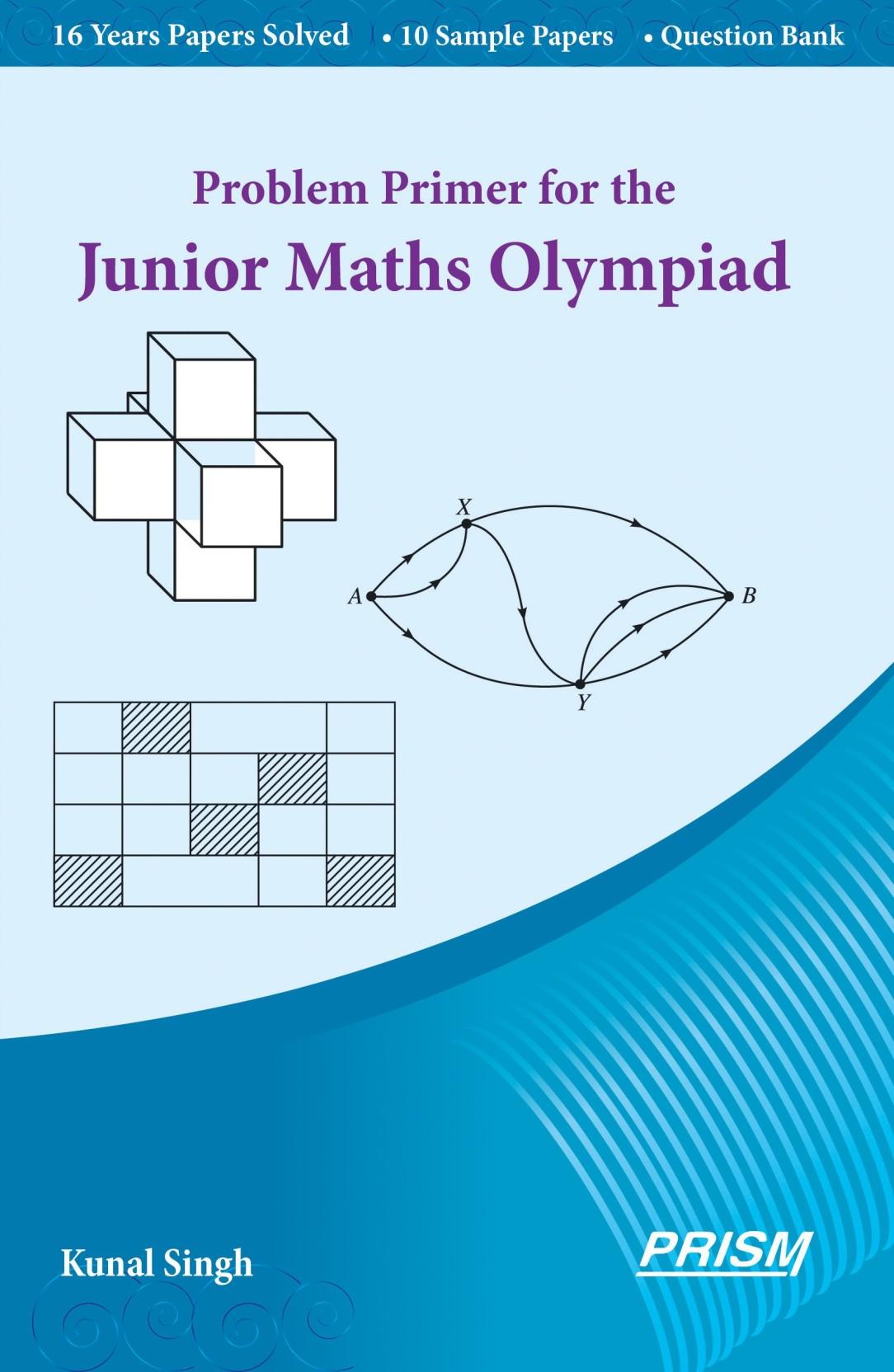 Problem Primer for the Junior Maths Olympiad - Buy Problem Primer ...