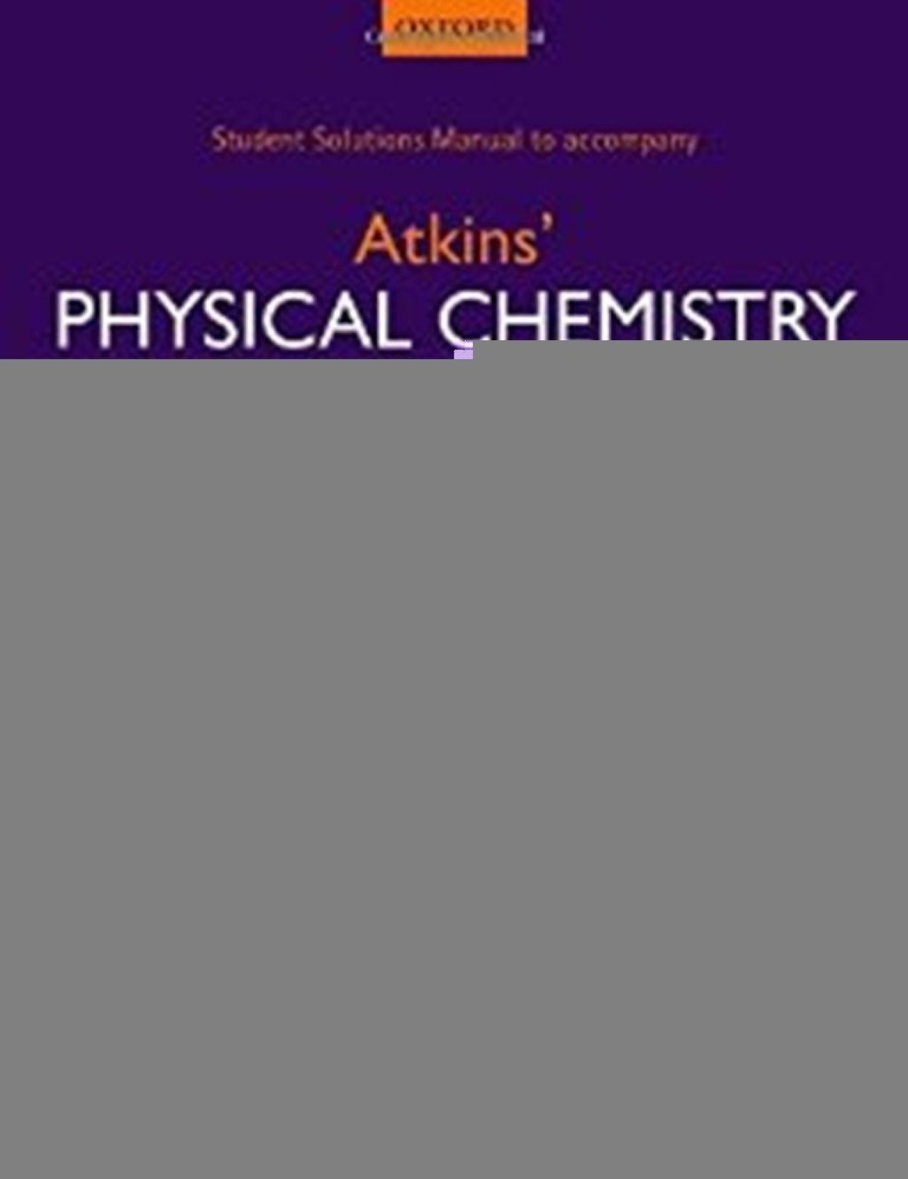 Student Solutions Manual to accompany Atkins' Physical Chemistry 10th  edition. ADD TO CART