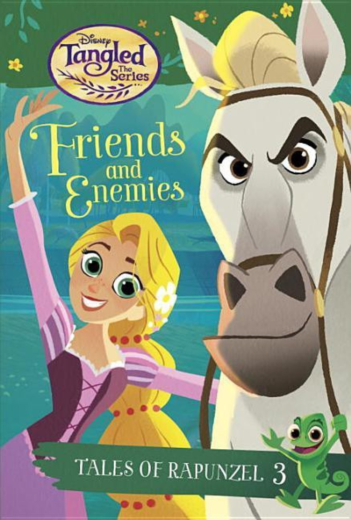 7ecca7c30 Tales of Rapunzel  3  Friends and Enemies (Disney Tangled the Series)  (English