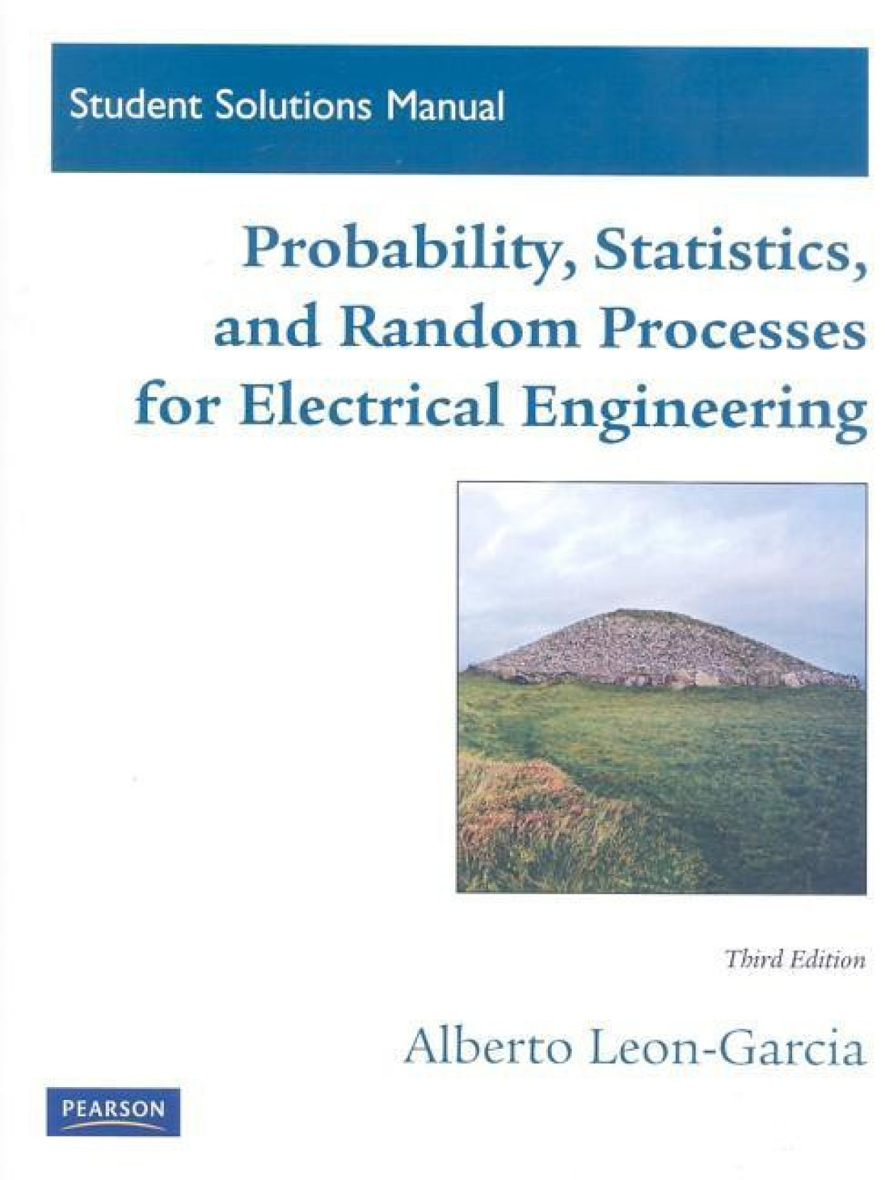 Student Solutions Manual for Probability, Statistics and Random Processes  for Electrical Engineering. Share