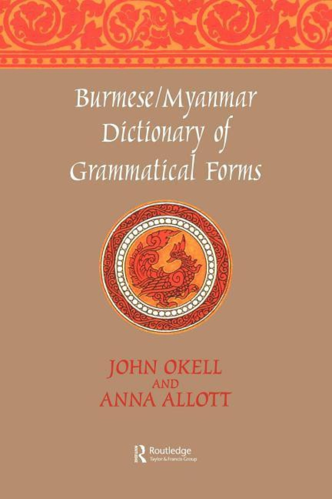 Burmese/Myanmar Dictionary of Grammatical Forms. ADD TO CART