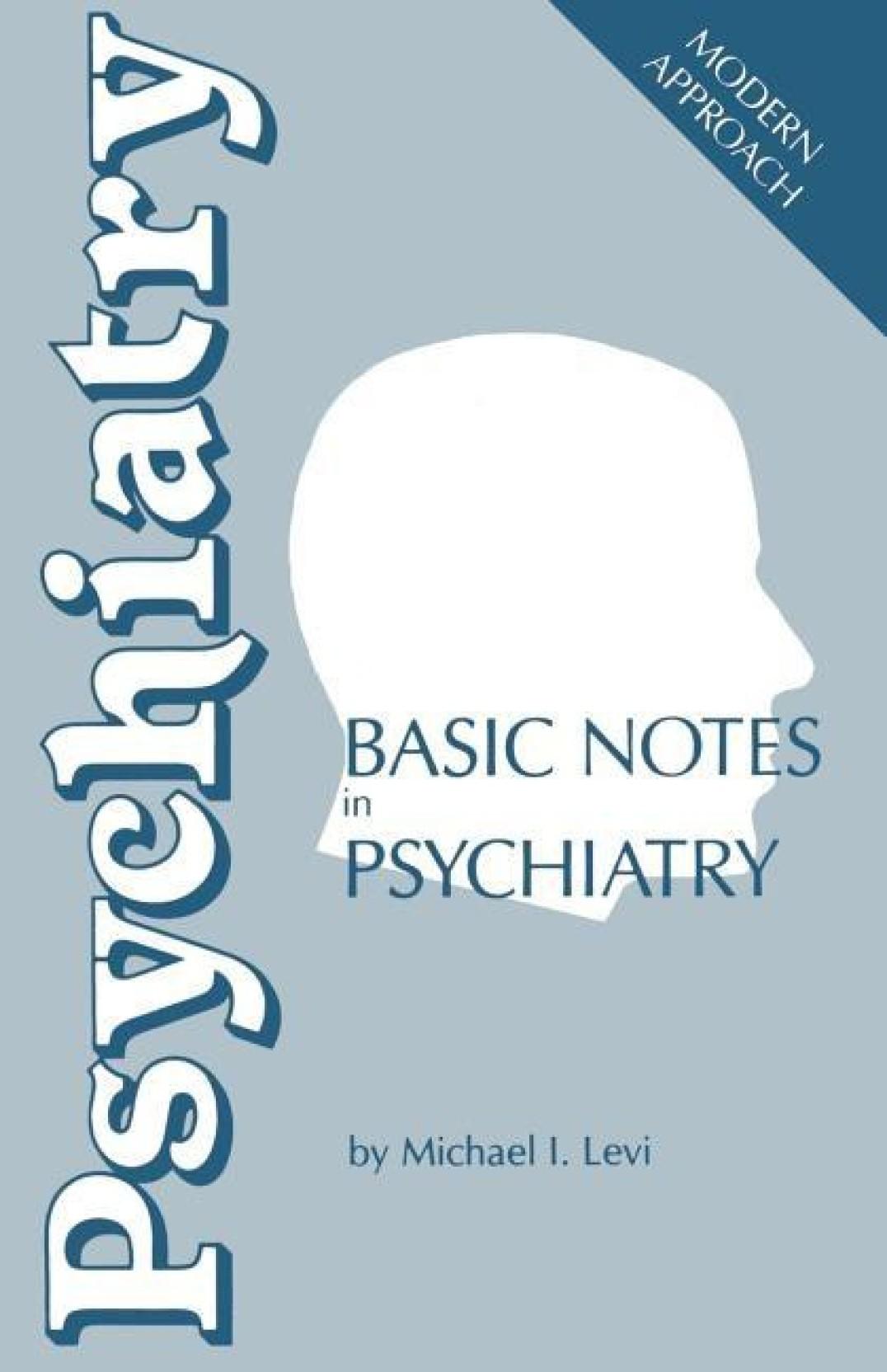 Basic Notes in Psychiatry - Buy Basic Notes in Psychiatry