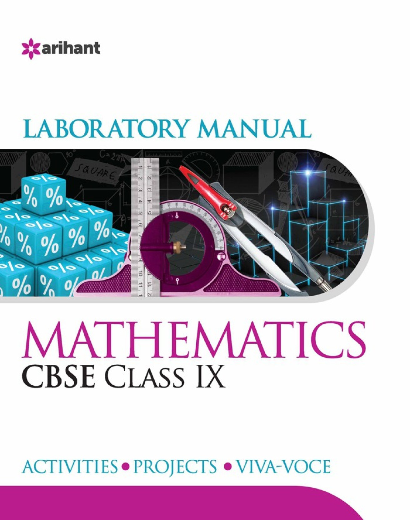 CBSE Mathematics Laboratory Manual for Class IX : Includes Activities,  Projects and Viva - Voce. ADD TO CART