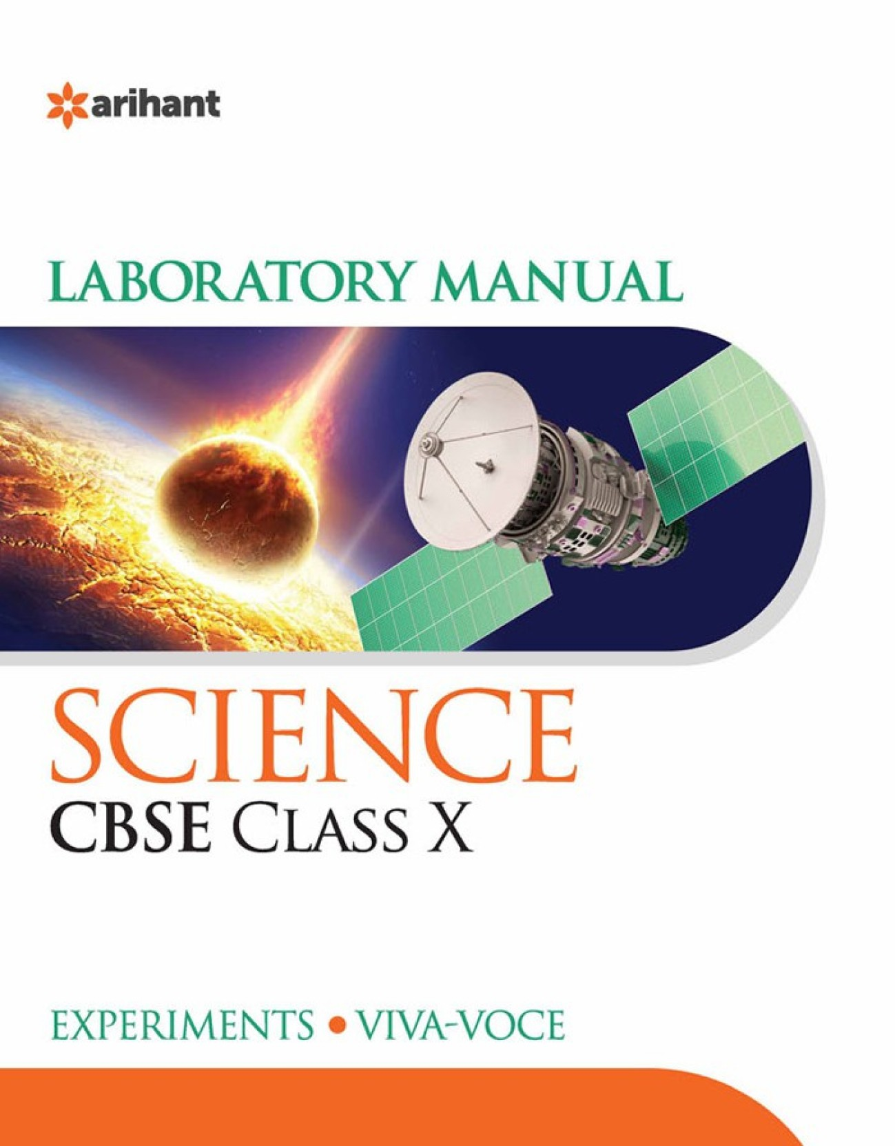 CBSE Science Laboratory Manual for Class X : Includes Experiments and Viva  - Voce. ADD TO CART