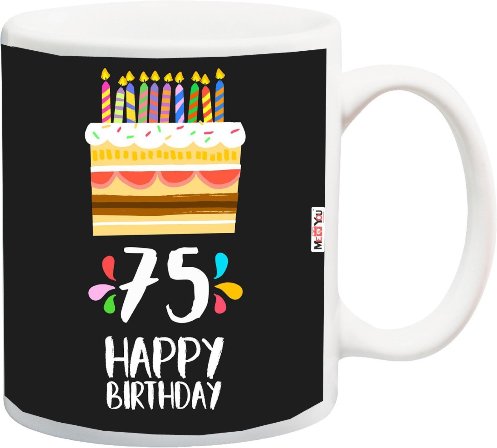 MEYOU Gift For 75th Birthday Unique Grandfather Grandmother Father Mother Brother Sister IZ18SRMU 1362 Ceramic Mug 325 Ml
