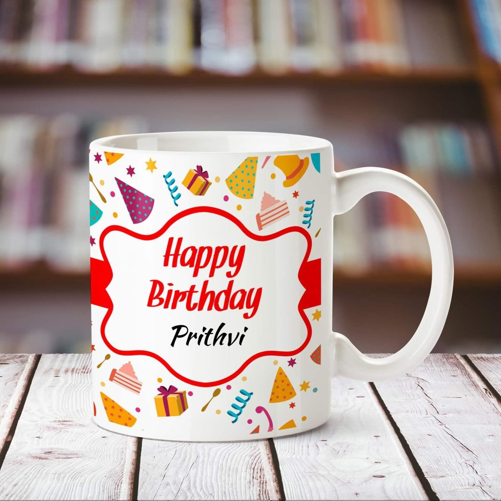 5375cc7f421cb Chanakya Happy Birthday Prithvi personalized name coffee mug Ceramic Mug  (350 ml)