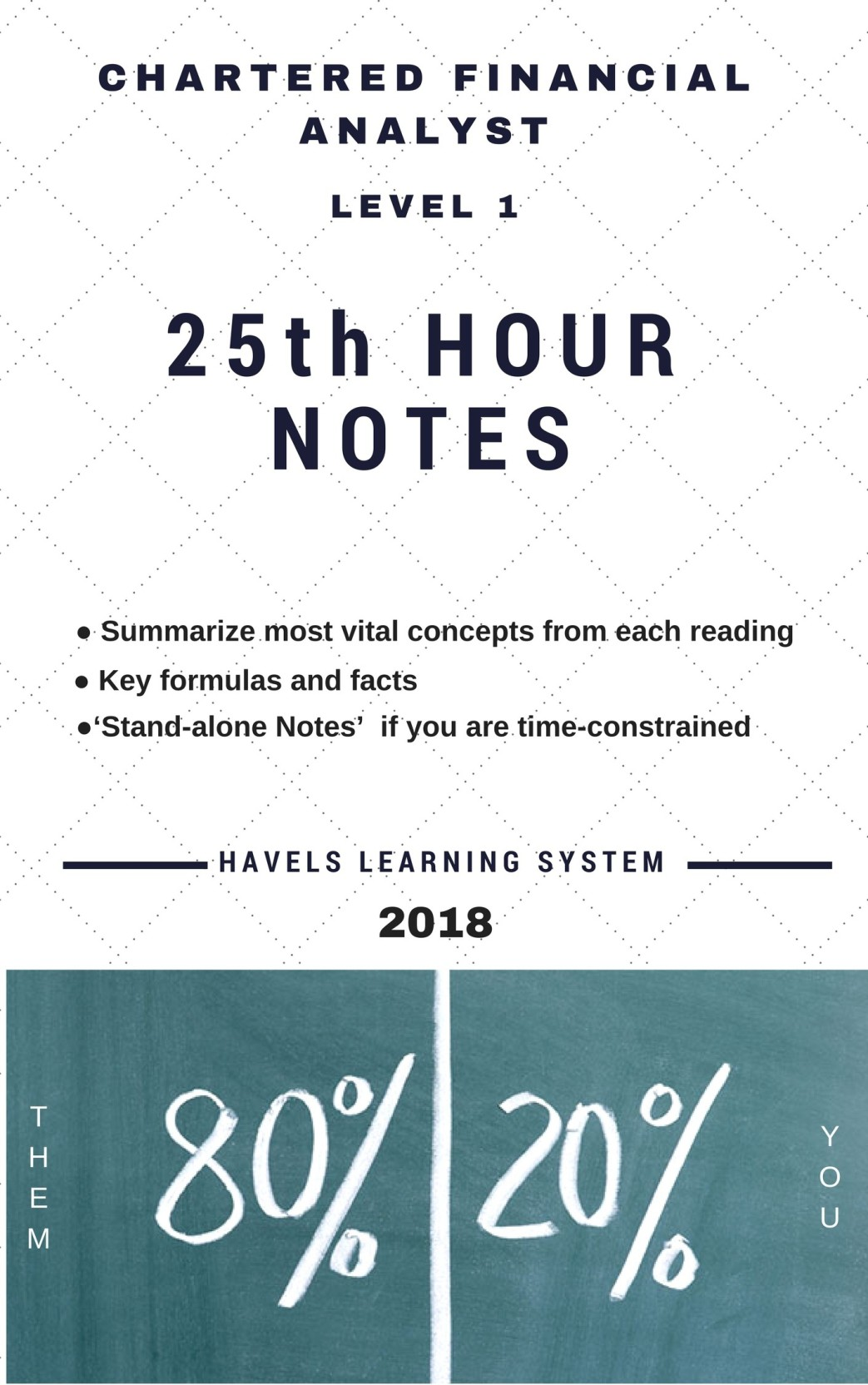 2018 CFA Level 1 - 25th Hour Notes - Summarized CFA Revision And Exam Handy  Explainations (Applicable For June And December 2018 Exams Covers