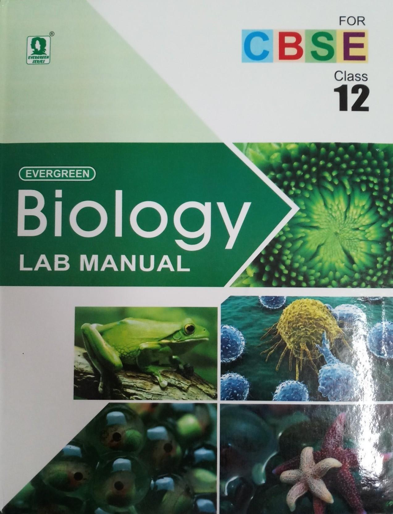EVERGREEN BIOLOGY LAB MANUAL CLASS-12 (CBSE). ADD TO CART