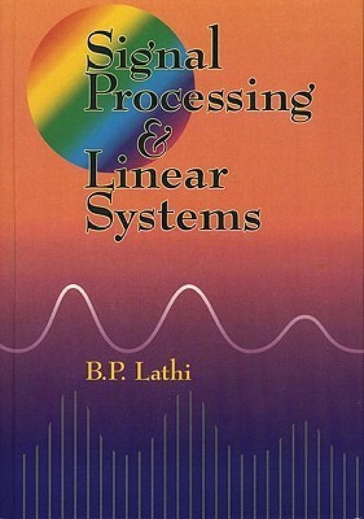 Signal Processing and Linear Systems. Share