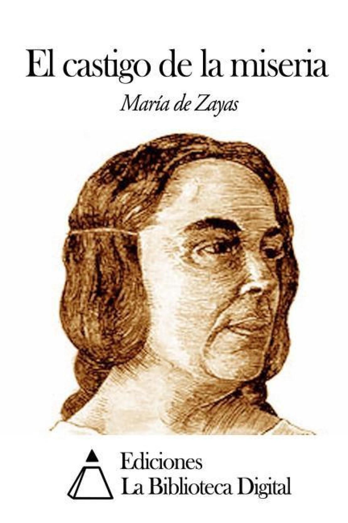 El Castigo de La Miseria (Spanish, Paperback / softback, Zayas Maria De)