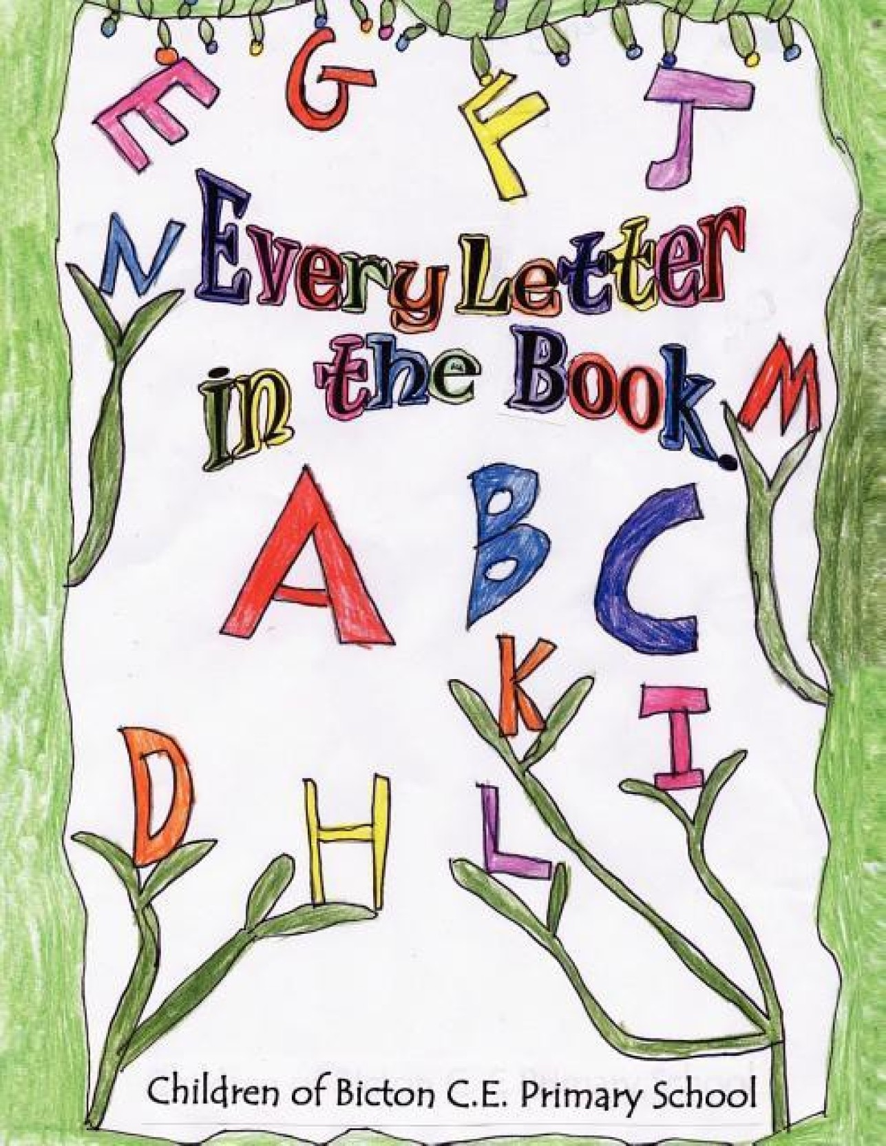 Every Letter in the Book: Buy Every Letter in the Book by