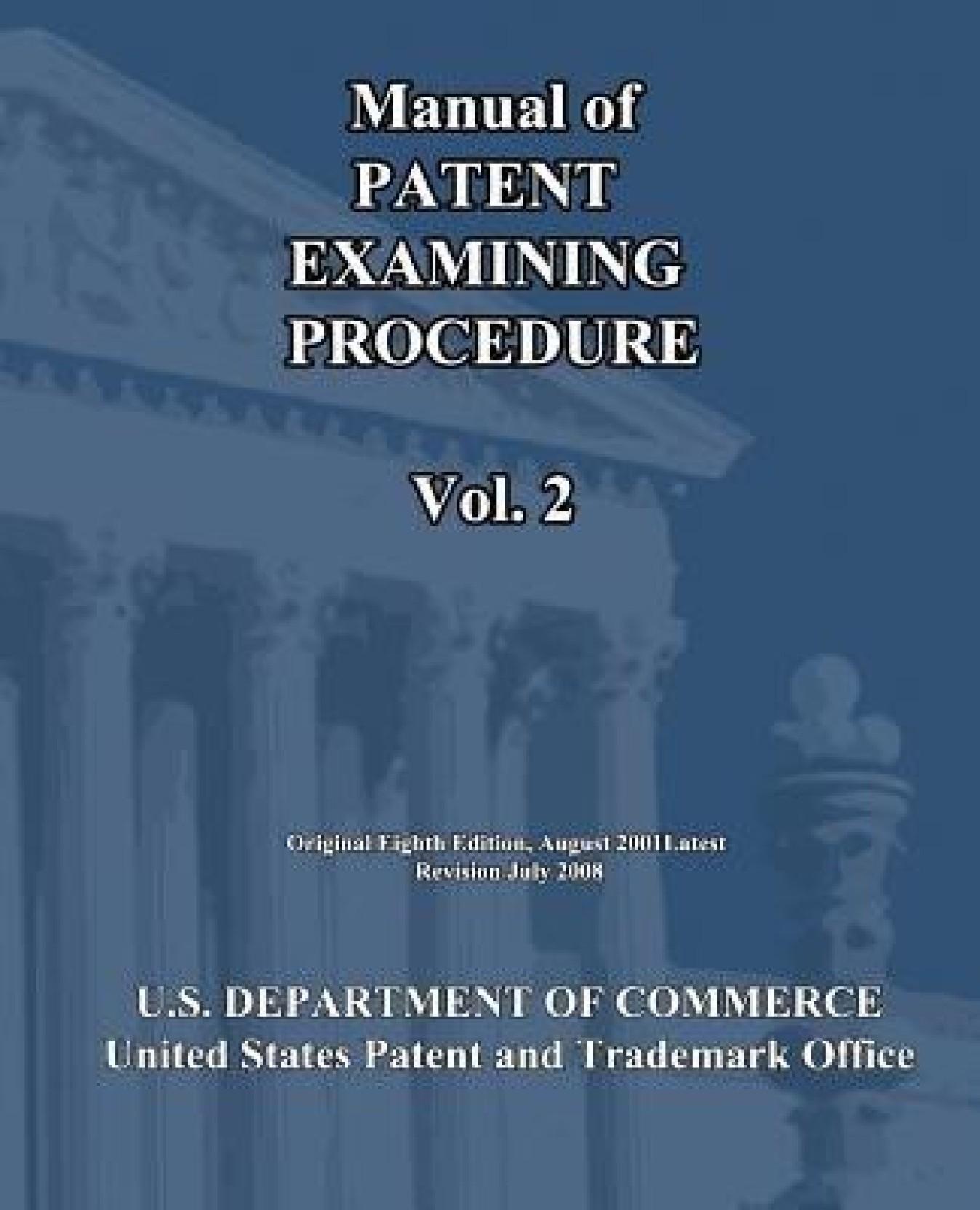 Manual of Patent Examining Procedure (Vol.2). Share