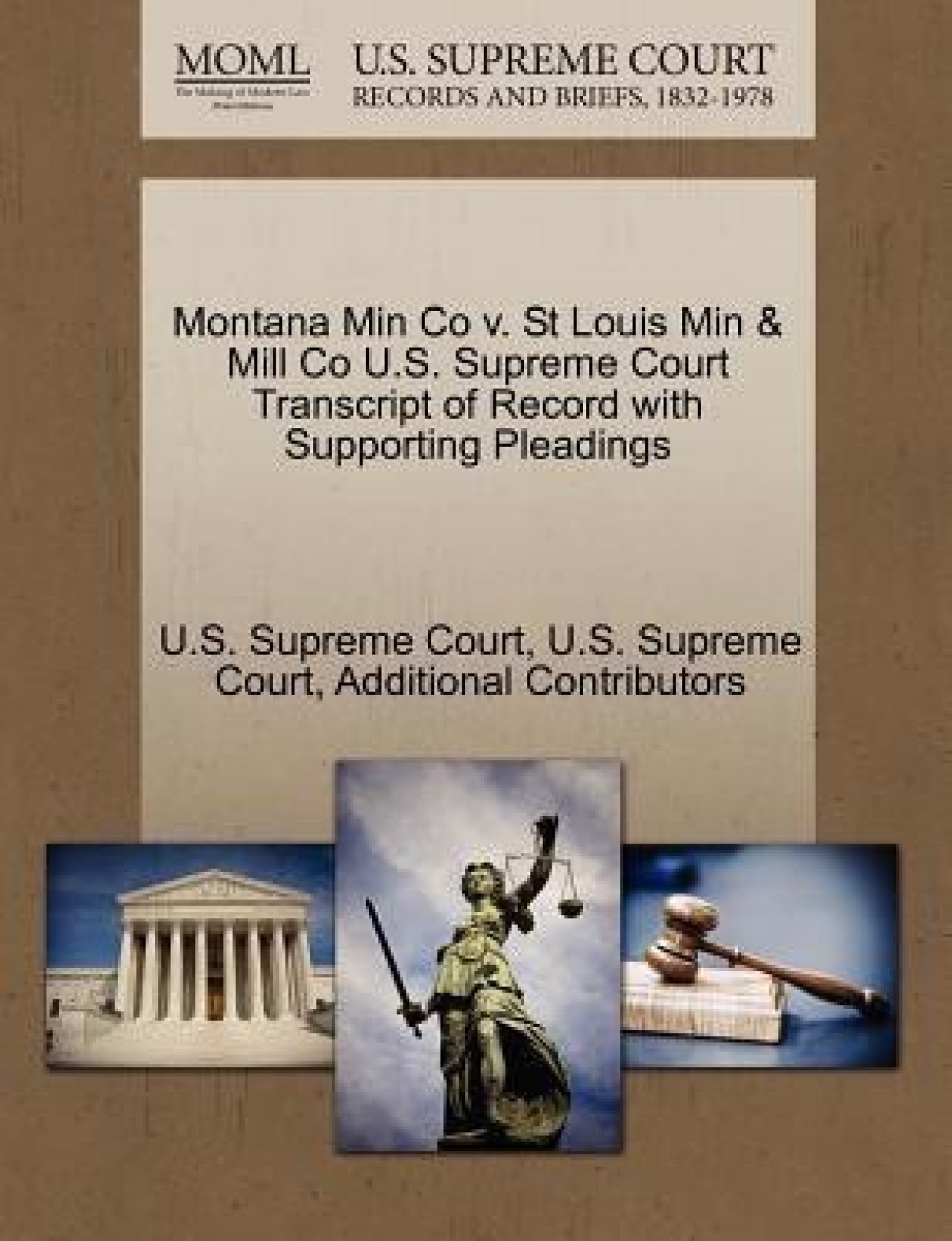 Montana Min Co V  St Louis Min & Mill Co U S  Supreme Court