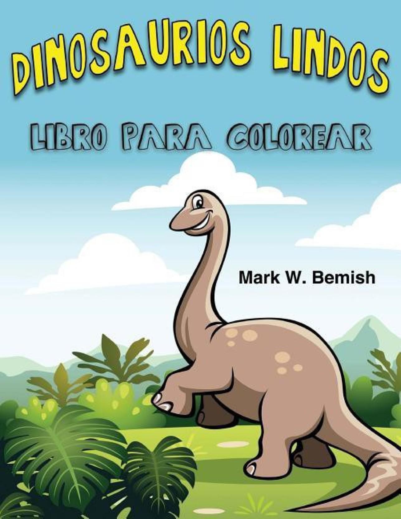 Dinosaurios Lindos Libro Para Colorear Spanish Edition Buy
