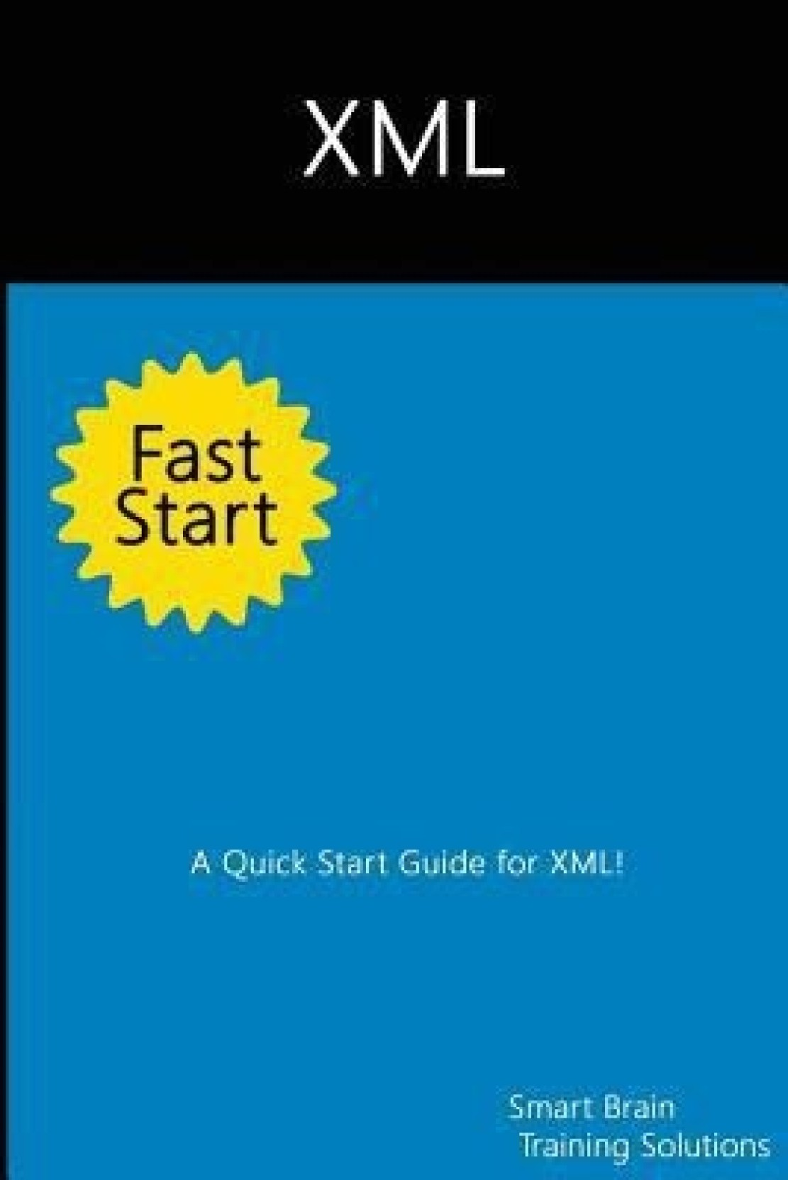 XML Fast Start. Share