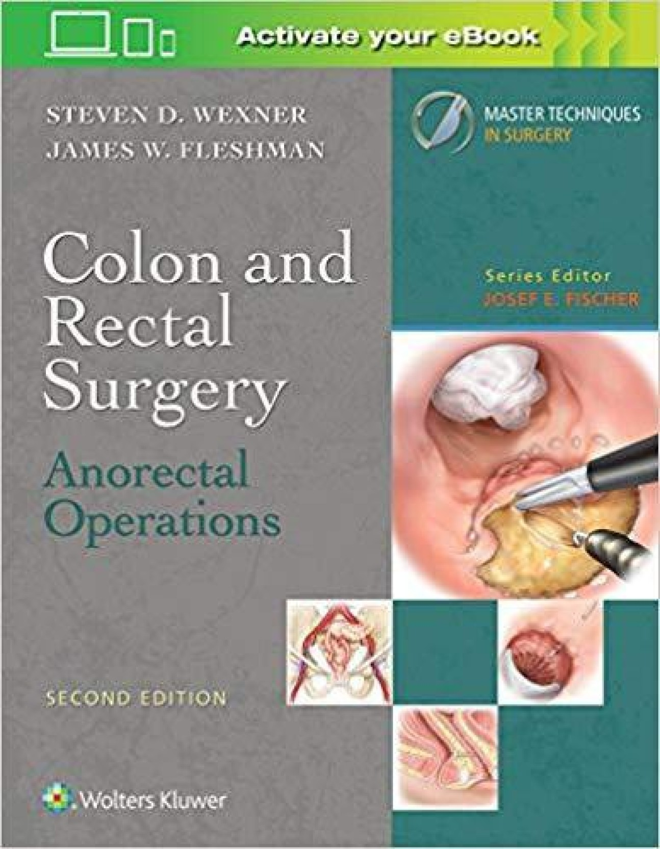 Colon and Rectal Surgery: Anorectal Operations (Master