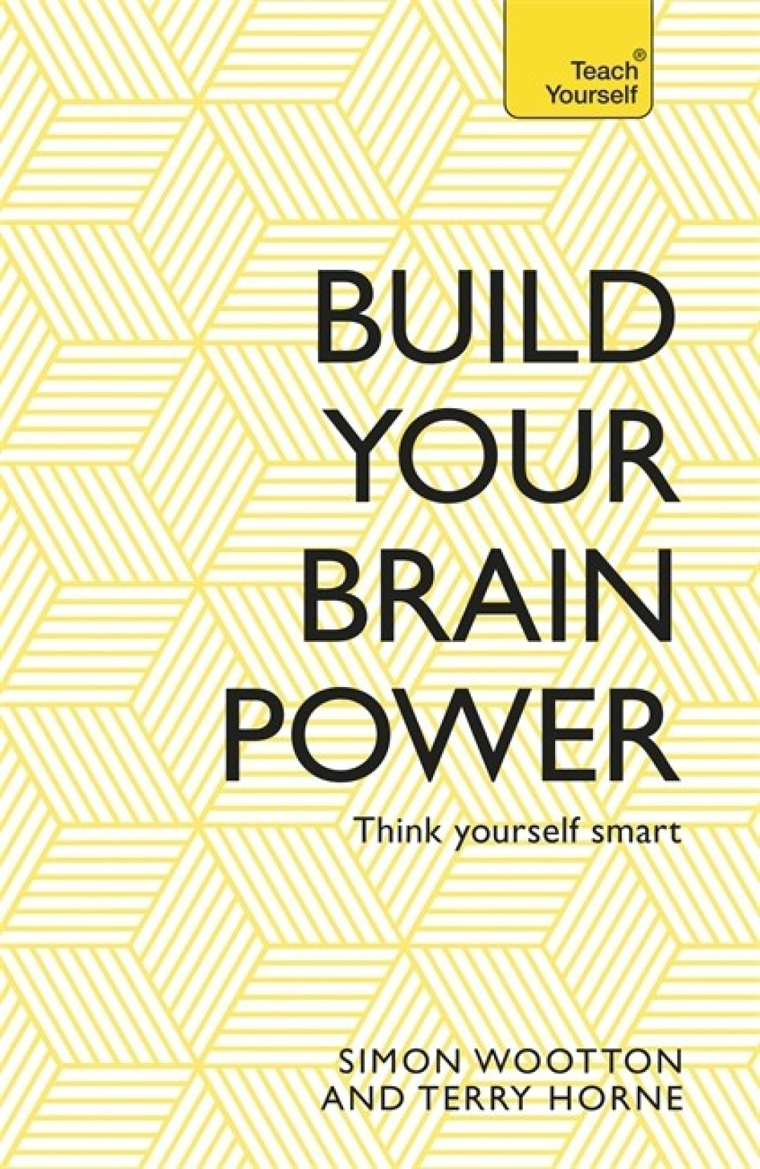 Build Your Brain Power: The Art of Smart Thinking. ADD TO CART