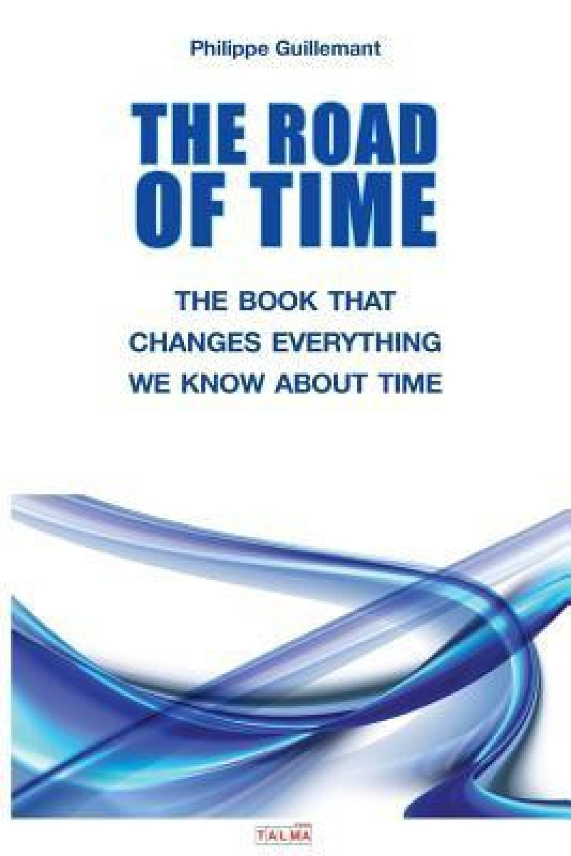The Road Of Time Buy By Philippe Guillemant At Low Electrical Wiring Book Urdu Add To Cart