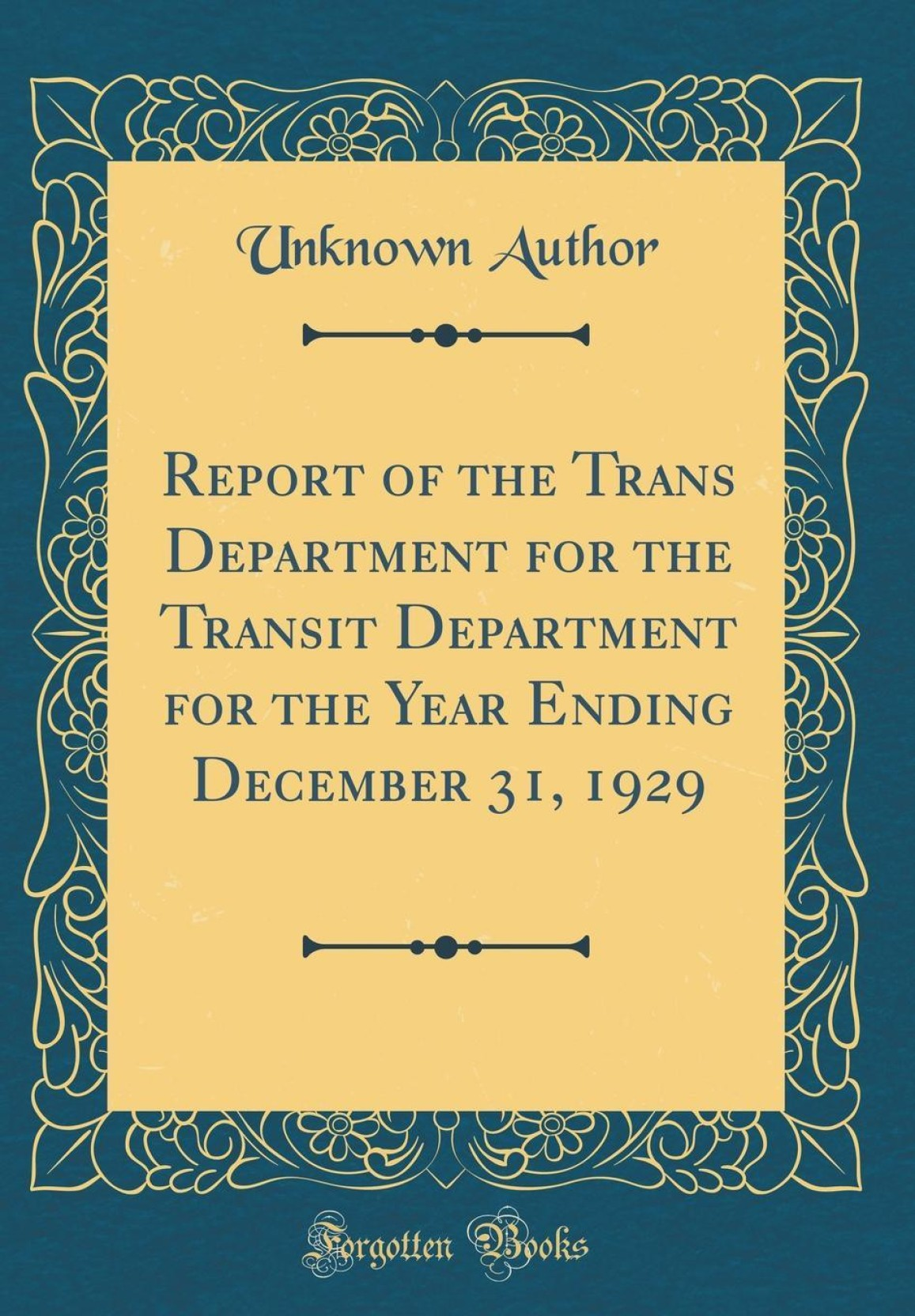 Report of the Trans Department for the Transit Department