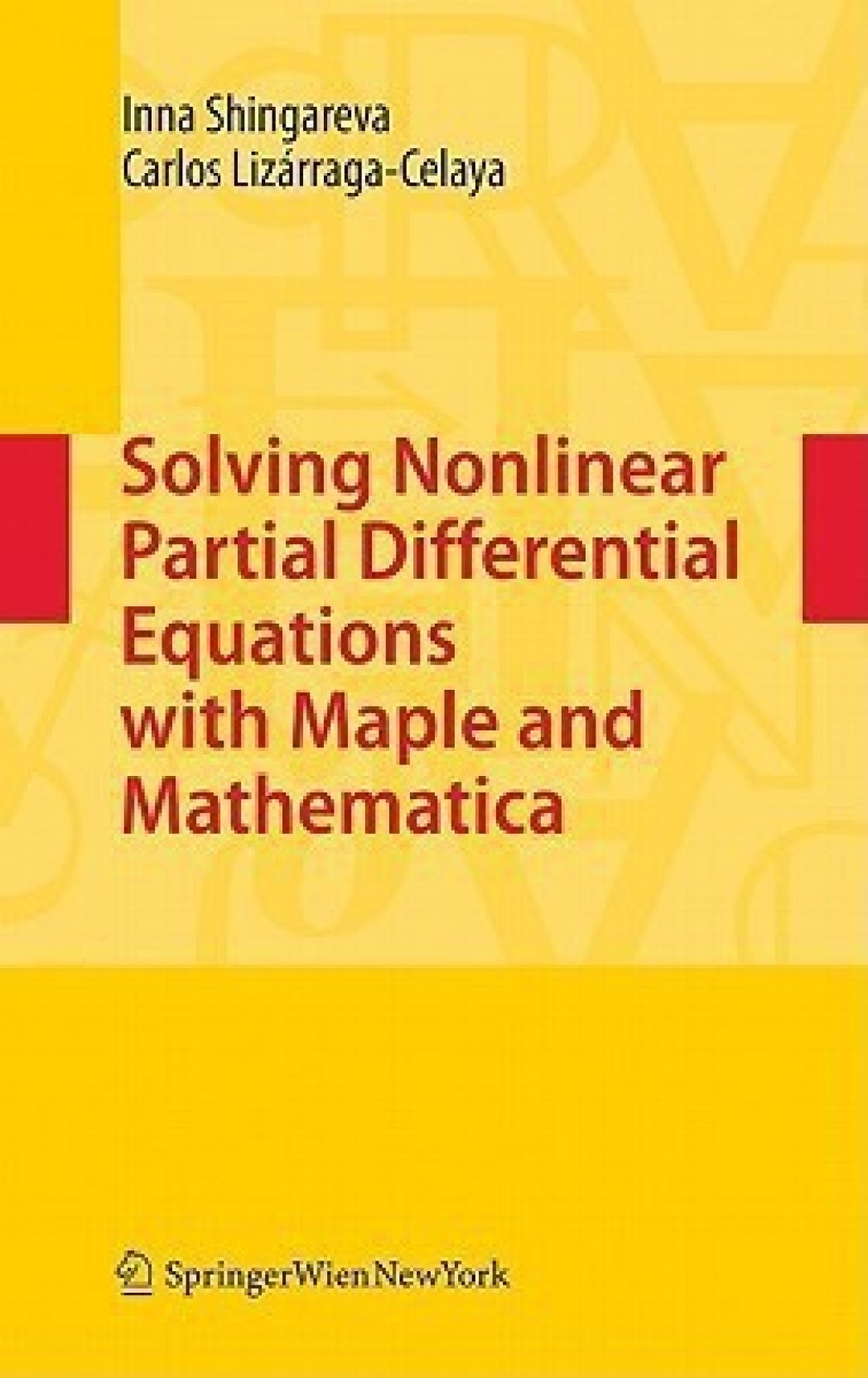 Solving Nonlinear Partial Differential Equations with Maple and  Mathematica. ADD TO CART