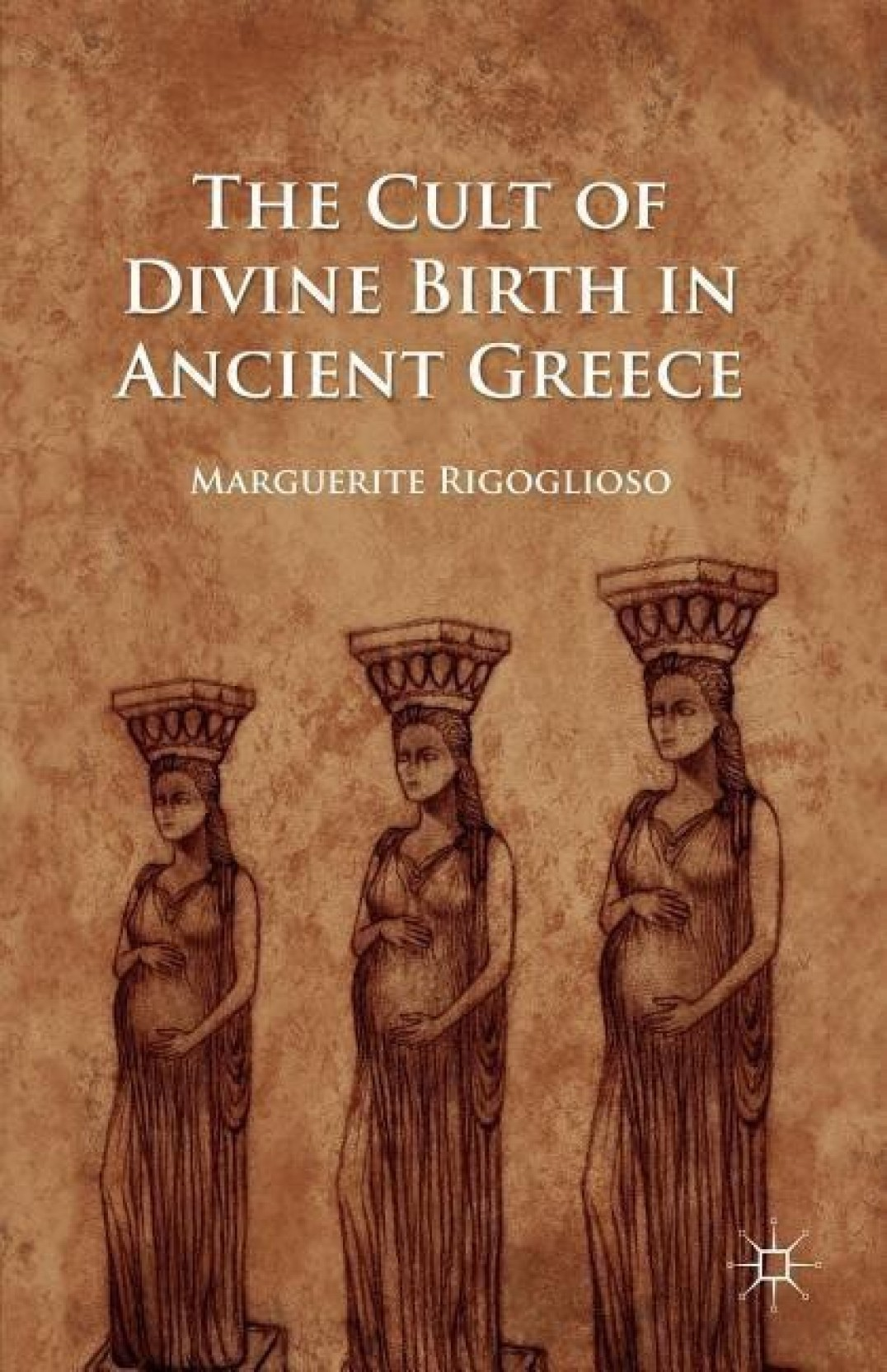 The Cult of Divine Birth in Ancient Greece. ADD TO CART
