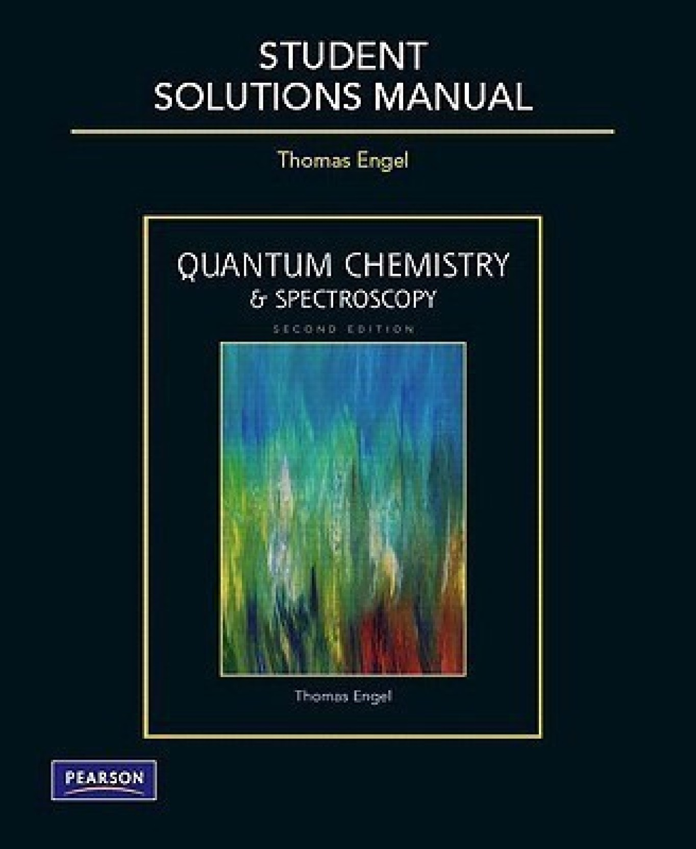 Student Solutions Manual for Quantum Chemistry and Spectroscopy. Share
