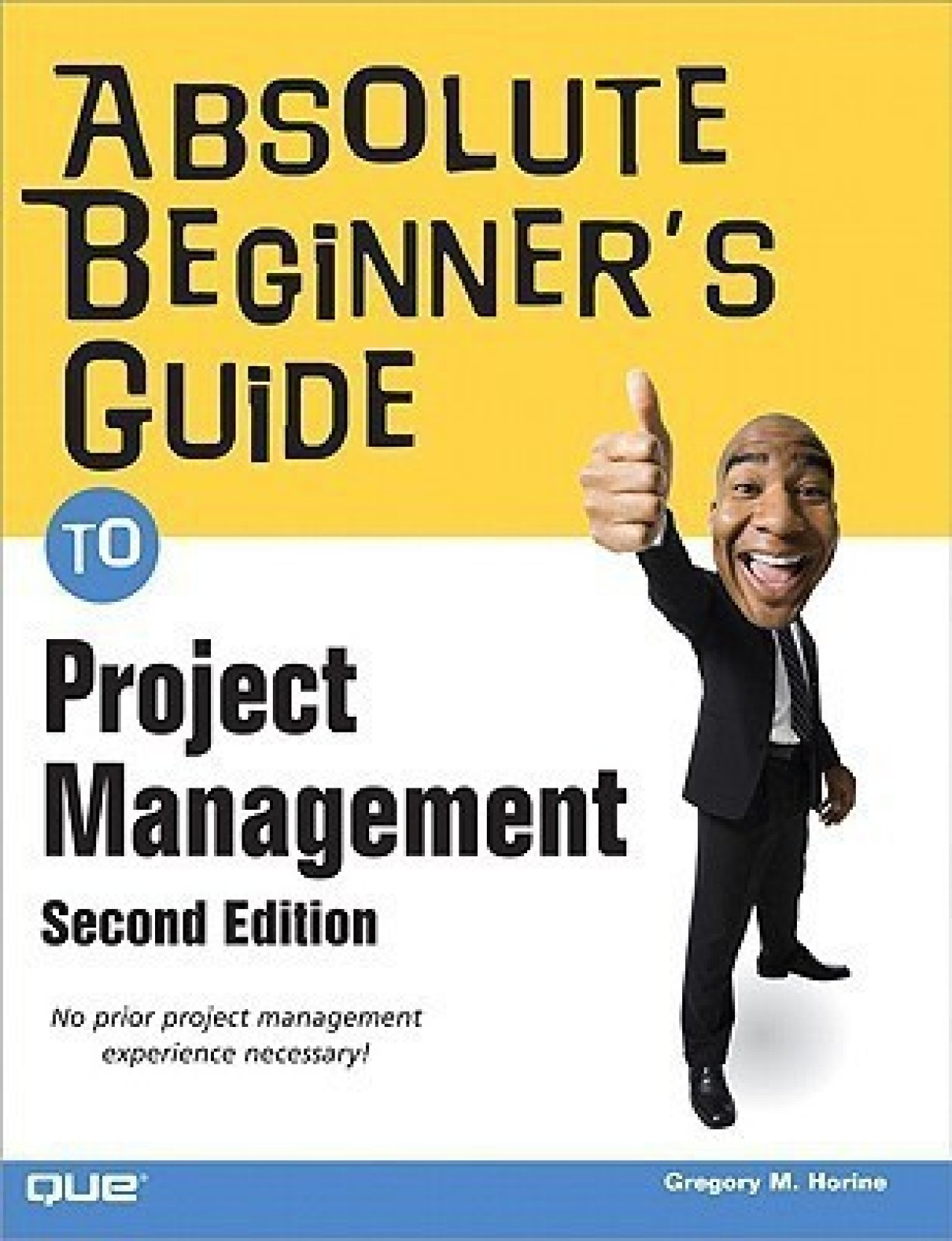 Absolute Beginner's Guide to Project Management. Share