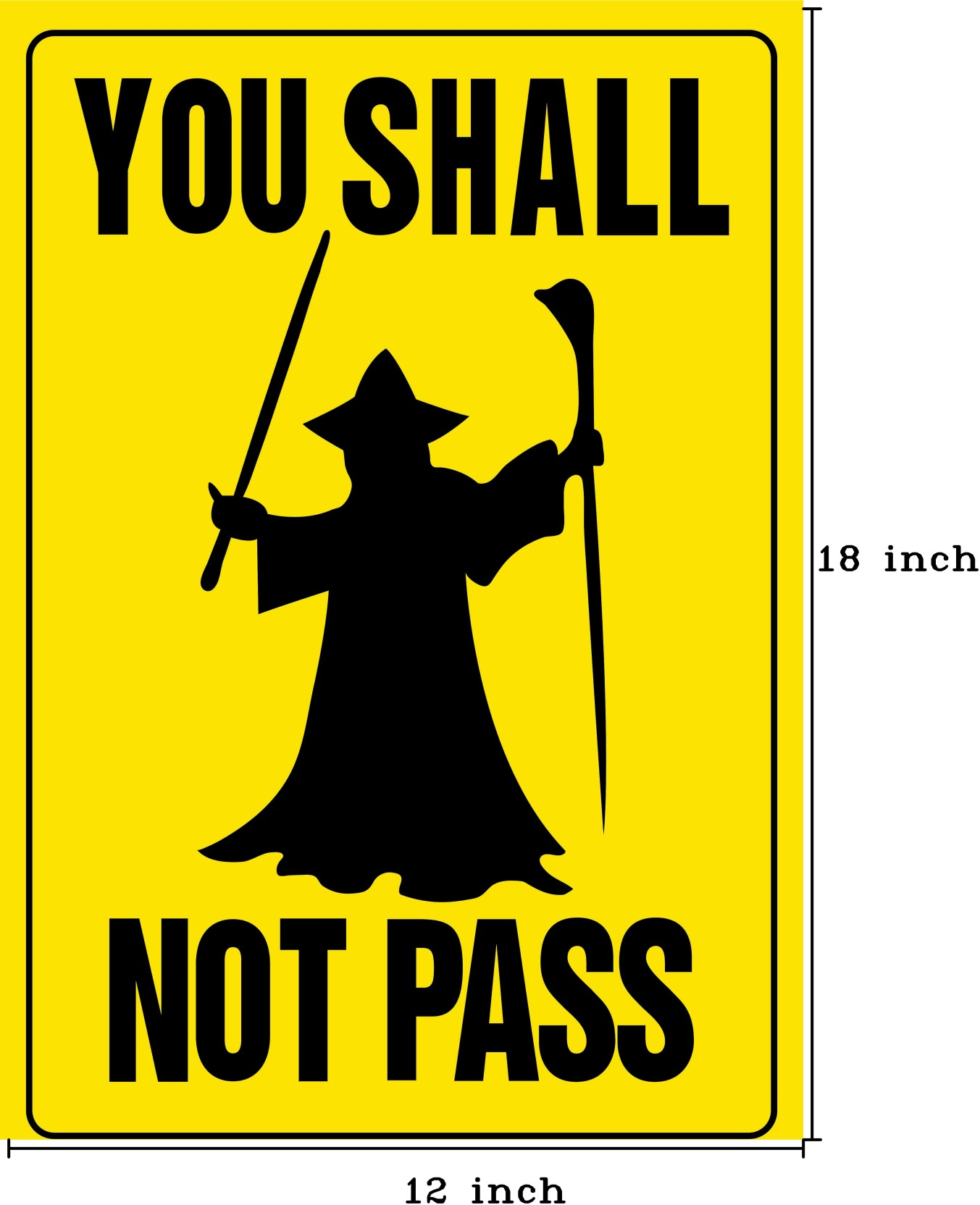 You Shall not Pass Photographic Paper - Humor posters in India ...