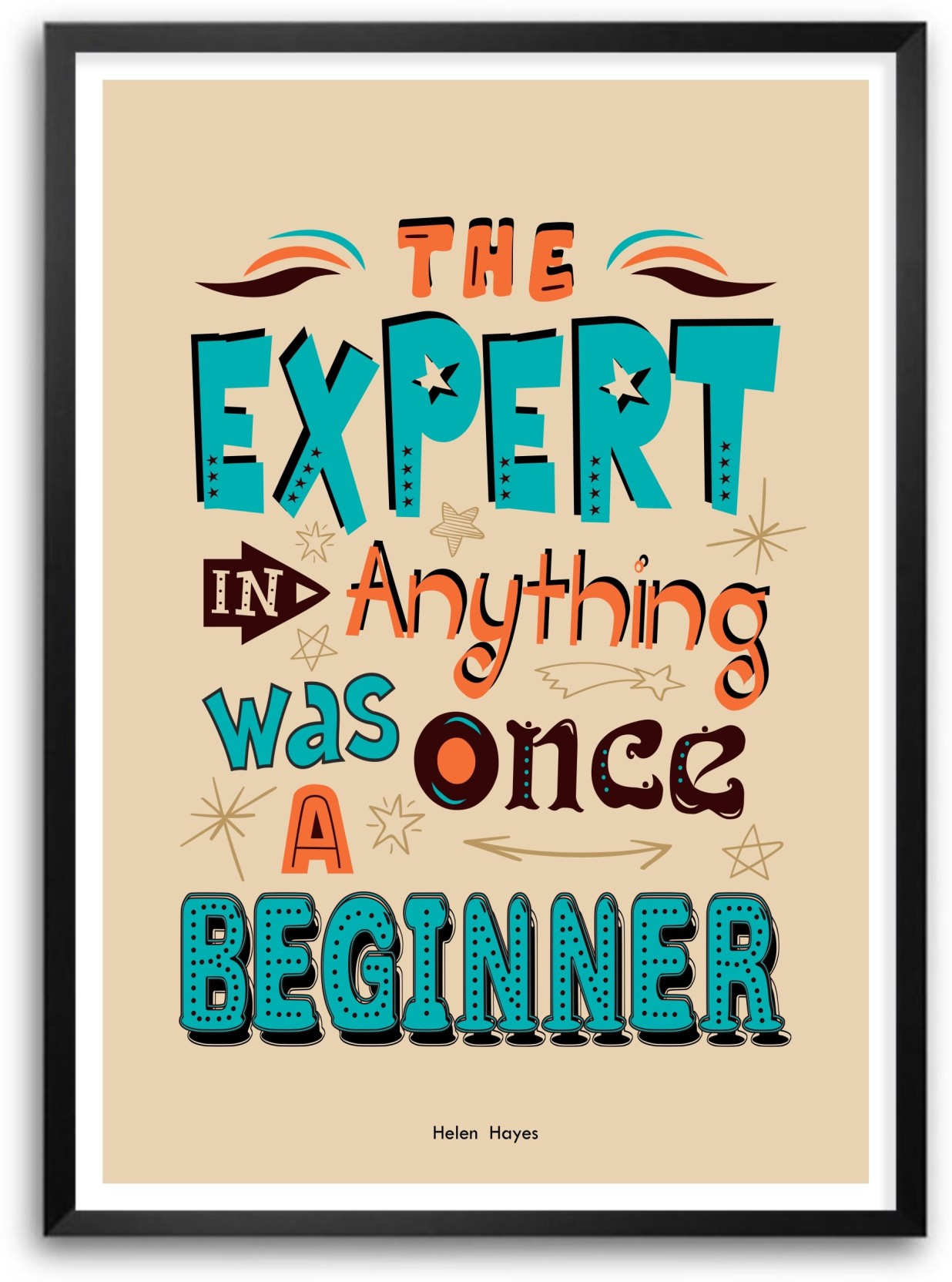 4 H Quotes Expert Was Once A Beginner Motivational Quotes Paper Print