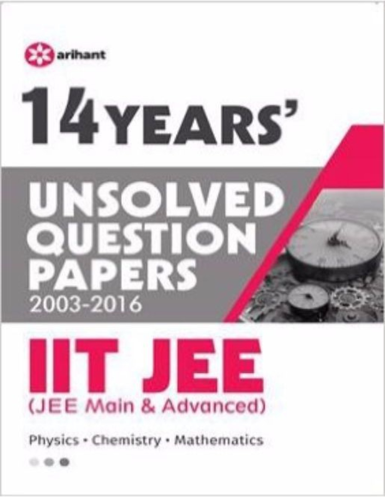 14 Years Unsolved Question Papers (2003-2016) IIT JEE (JEE MAIN n. ADD TO  CART