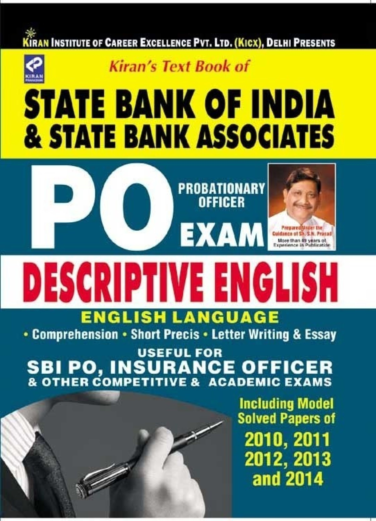 descriptive papers for sbi po Sbi po main descriptive paper will be of 30 minutes duration and carry 50 marks the descriptive test is conducted to test a candidate's knowledge of communicative.