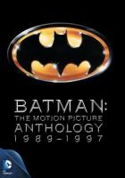 Batman: The Motion Picture Anthology 1989-1997 (Batman / Batman Returns / Batman Forever / Batman & Robin) Complete(DVD English)