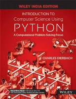 Introduction to Computer Science Using Python : A Computational Problem - Solving Focus 1 Edition(English, Paperback, Charles Dierbach)