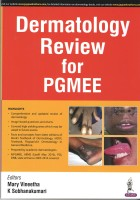 Dermatology Review For PGMEE(English, Paperback, Mary Vineetha)