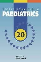 Recent Advances in Paediatrics(Paperback, Timothy J David)