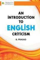 An Introduction to English Criticism(English, Paperback, Prasad B.)