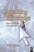 Capitalizing on Knowledge 1st Edition(English, Paperback, David J Skyrme)