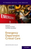 Emergency Department Critical Care(English, Paperback, Professor Of Emergency Medicine Medicine, Professor, Clinical, Translational Sciences Donald M Yealy MD Callaway Yealy, Chair Department Of Emergency Medicine Vice Chair Department Of Emergency Medicine Clifton Callaway)