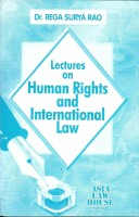 Lectures on Human Rights and International Law(English, Paperback, Rega Surya Rao)