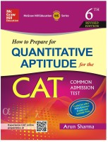 How to Prepare for Quantitative Aptitude for the CAT 6th Edition(English, Paperback, Arun Sharma)