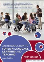 Introduction to Foreign Language Learning and Teaching 2nd Edition(English, Paperback, Keith Johnson)