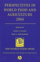 Perspectives in World Food and Agriculture 2004 Volume 1 Edition(English, Hardcover, Technology Division John A Miranowski Colin G Scanes Quinn Miranowski Scanes, Director Resources)