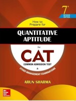 How to Prepare for Quantitative Aptitude for the CAT 7 Edition(English, Paperback, Arun Sharma)