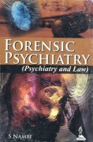 FORENSIC PSYCHIATRY (PSYCHIATRY AND LAW) 1st Edition(English, NAMBI S)