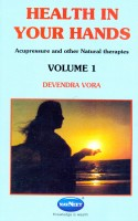 Health in Your Hands: v. 1(English, Paperback, Vora Devendra)