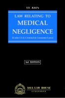 Law Relating to Medical Negligence [Under Civil, Criminal & Consumer Laws](English, Hardcover, Y.V. Rao's)