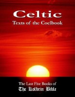 Celtic Texts of the Coelbook: The Last Five Books of the Kolbrin Bible(Rel051000, Paperback, Marshall Masters)