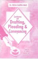 Lectures on Drafting, Pleadings & Conveyancing(English, Paperback, Dr. Rega Surya Rao)