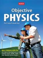 Objective Physics : Includes MCQ's and PMT's of 2017(English, Paperback, Satya Prakash Arya)