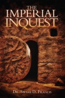 The Imperial Inquest(English, Paperback, Dr. Swami D. Francis)